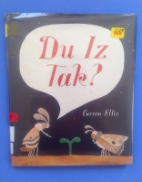 Du Iz Tak? by Carson Ellis