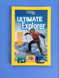 Ultimate Explorer Guide by Nancy Honovich