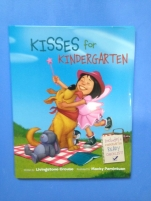 Kisses for Kindergarten by Livingstone Crouse and illustrated by Macky Pamintuan