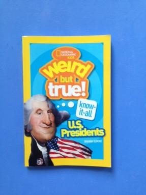 Weird but True Presidents