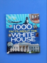 1000 facts about the white house