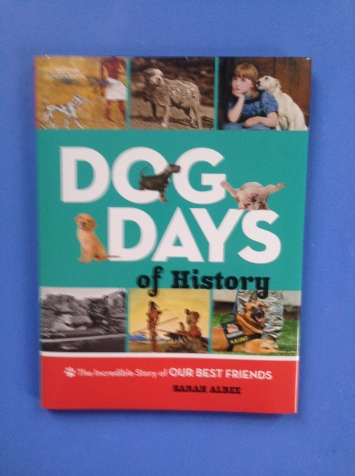 Dog Days of History by Sarah Albee